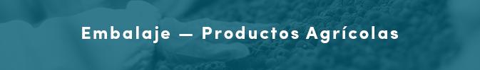 Embalaje - Productos Agrícola